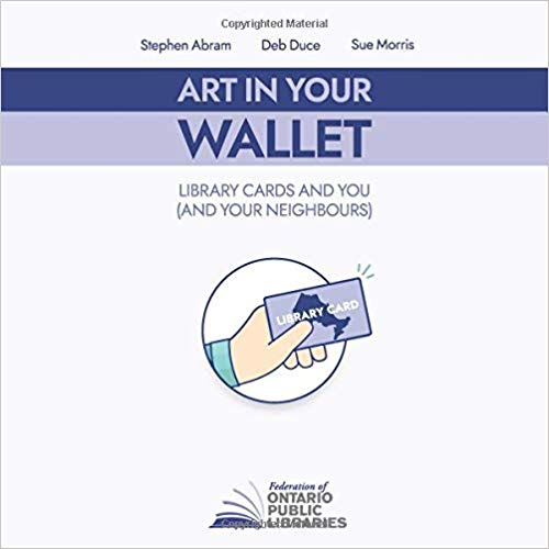 Art in Your Wallet: Library Cards and You (and Your Neighbours)