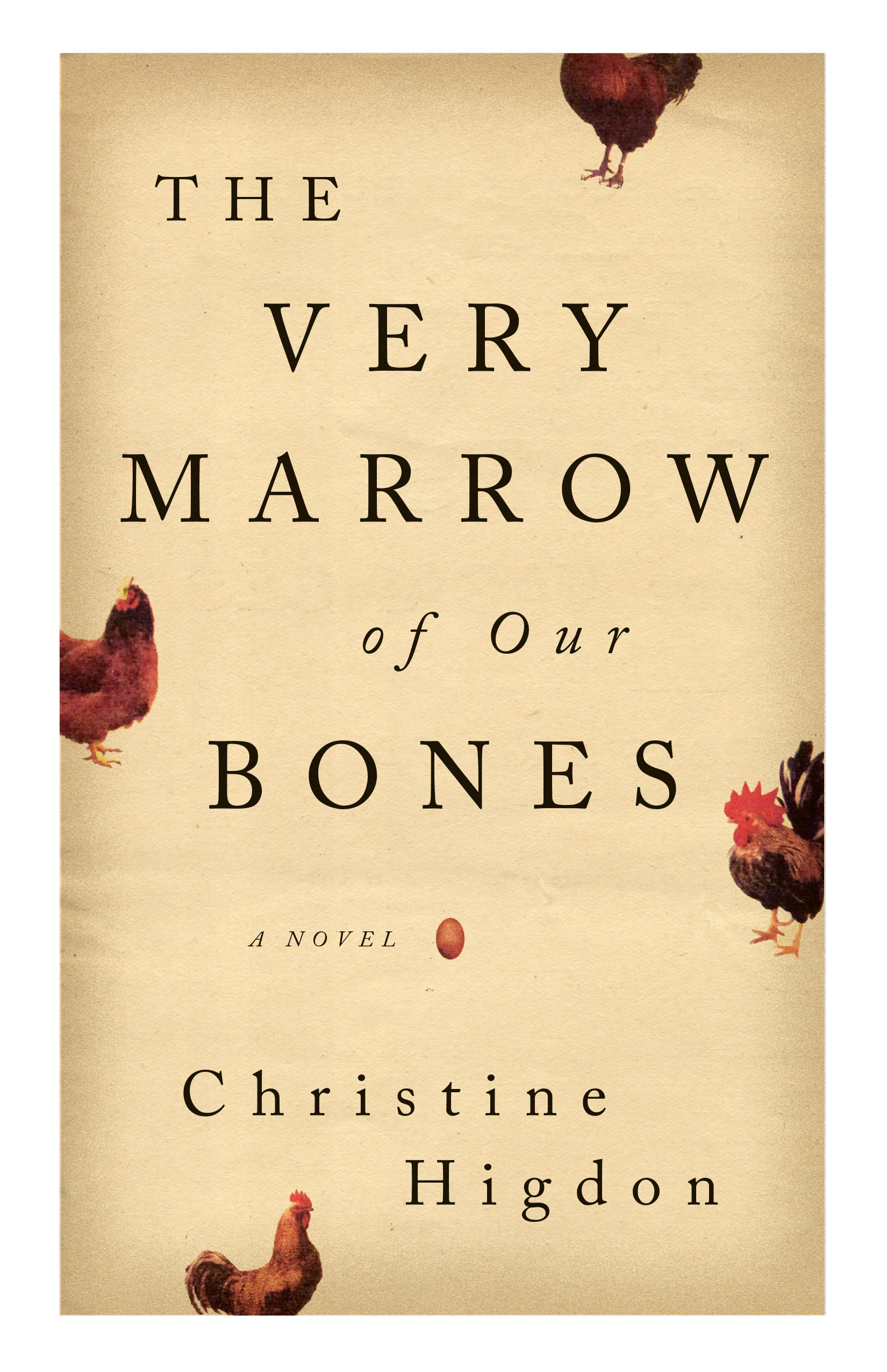 The Very Marrow of Our Bones