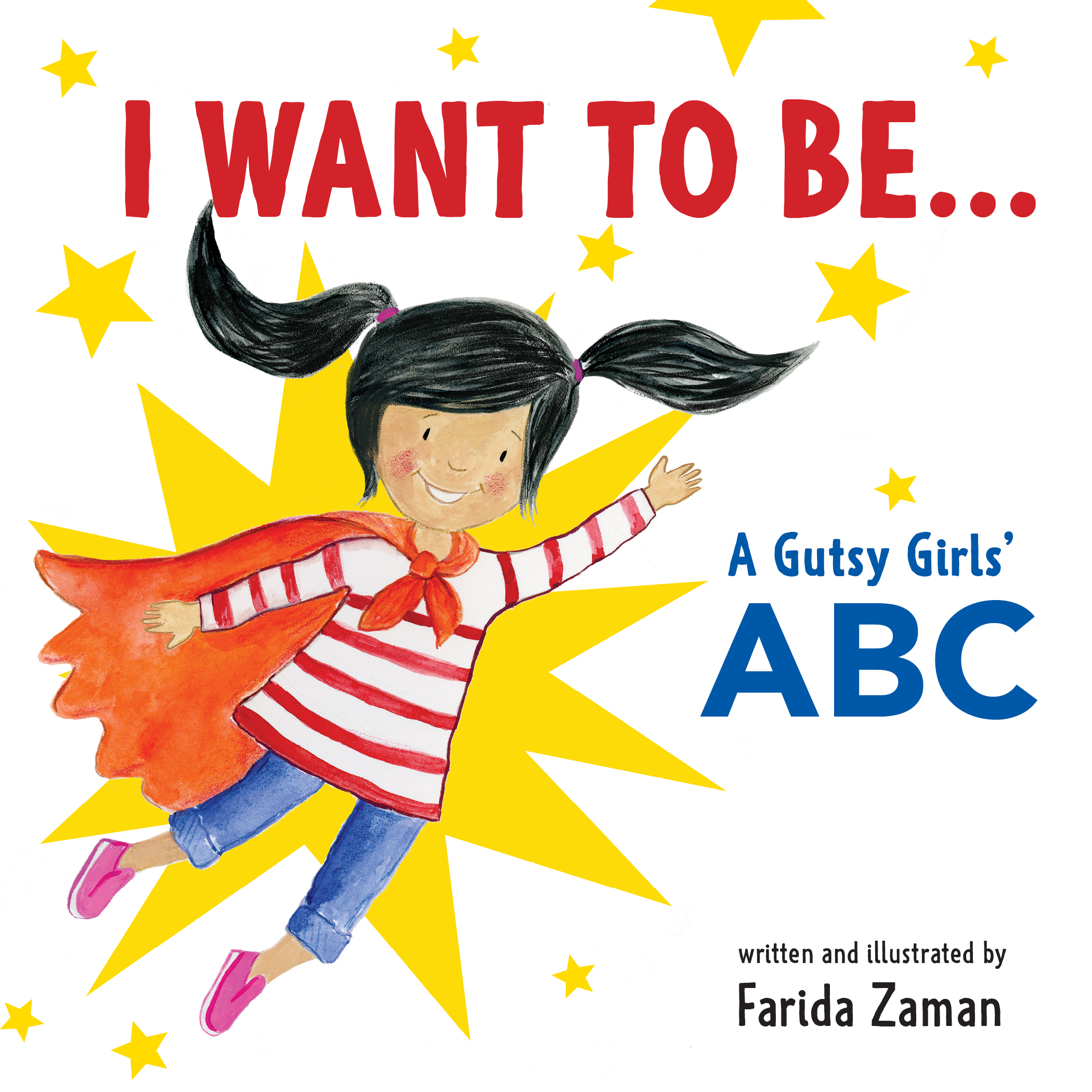 I Want to Be… A Gutsy Girls' ABC