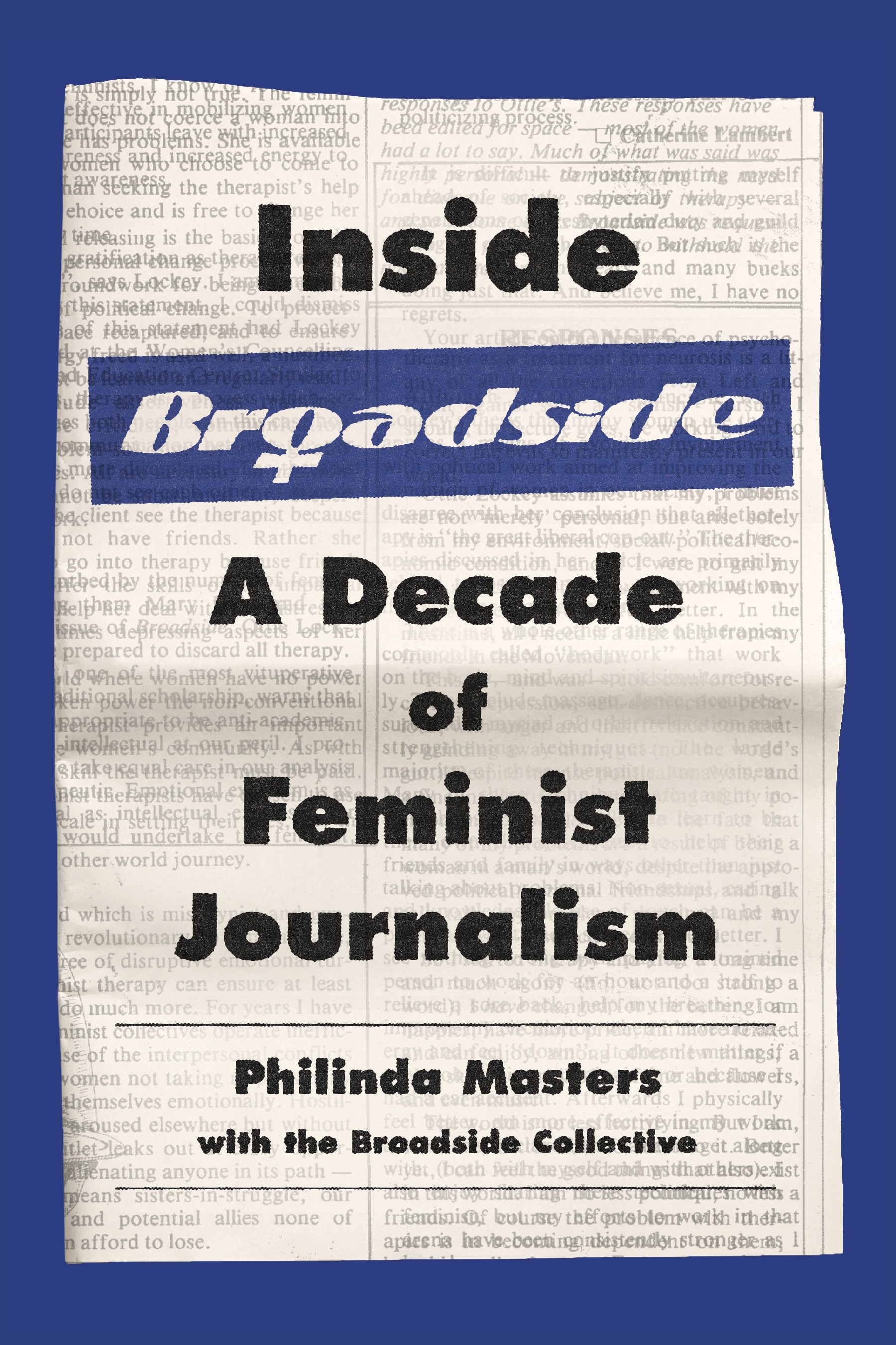 Inside Broadside: A Decade of Feminist Journalism
