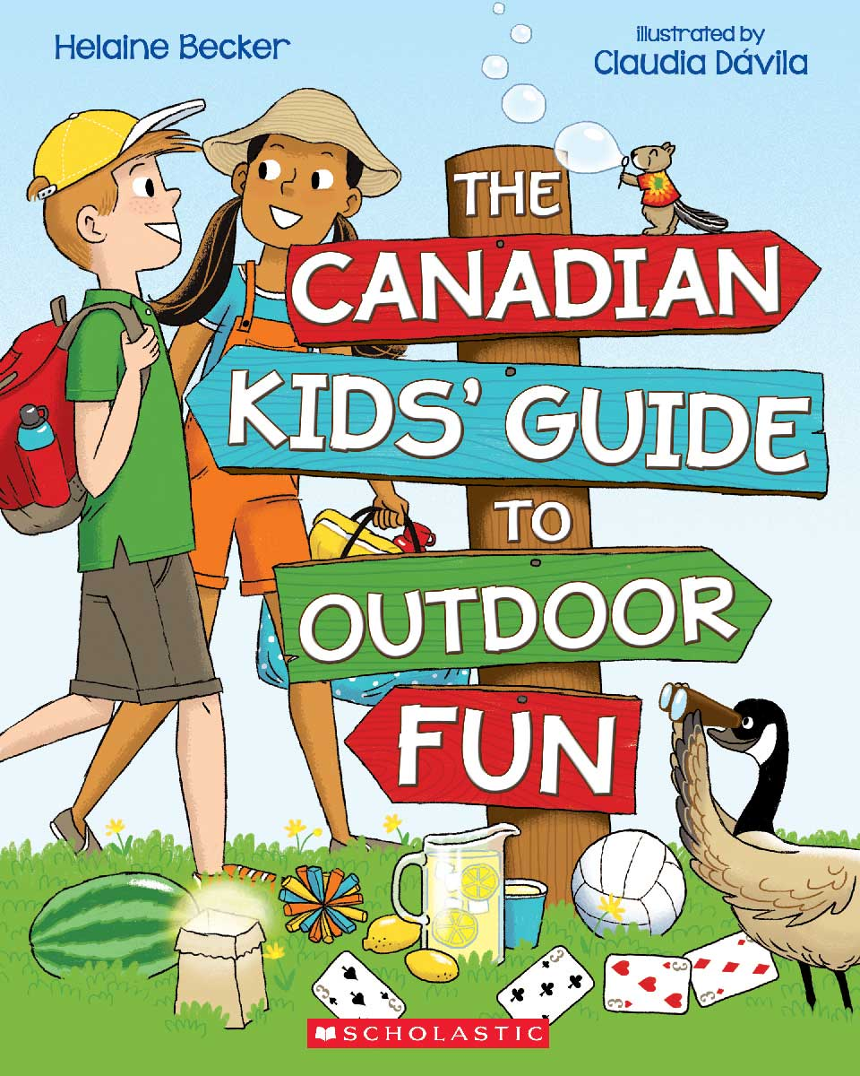 The Canadian Kids' Guide to Outdoor Fun, and You Got This!: 100 Tips for Being Your Stress-Free Best